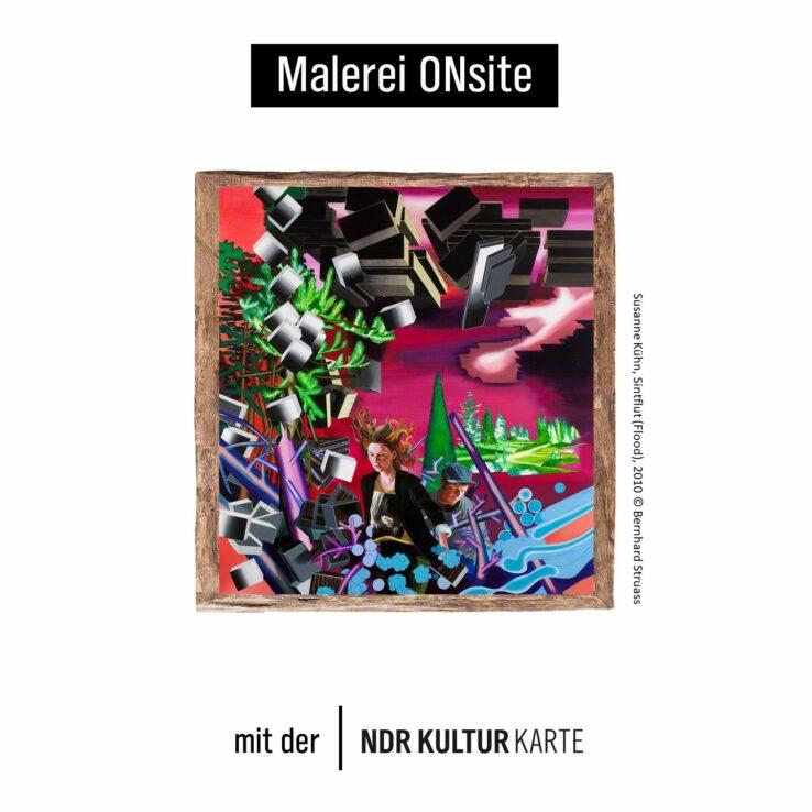"""Ein farbenreiches Gemälde. Dazu die Schrift """"Malerei ONsite mit der NDR Kultur Karte""""."""